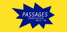 Passages Transfestival de Metz